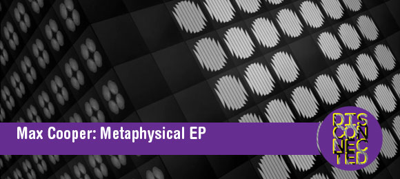 max-cooper-metaphysical-ep